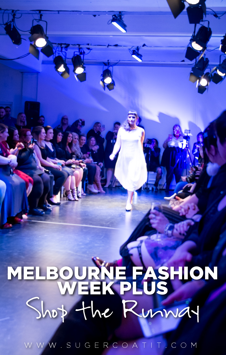 Shop the Melbourne Fashion Week Plus Runway on Suger Coat It now!