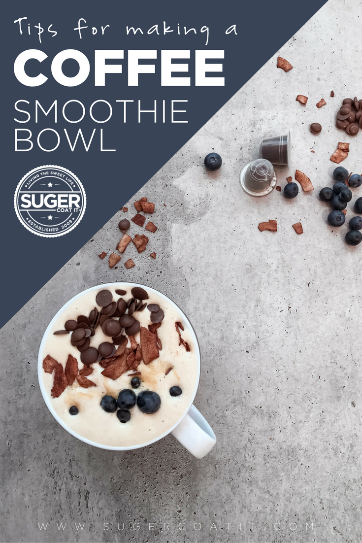 Coffee + Blueberry Smoothie Bowl - Suger Coat It