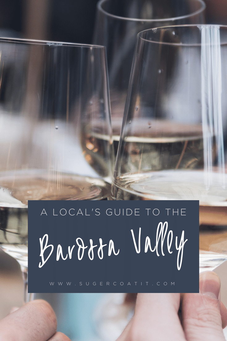 Guide to the Barossa Valley - Suger Coat It