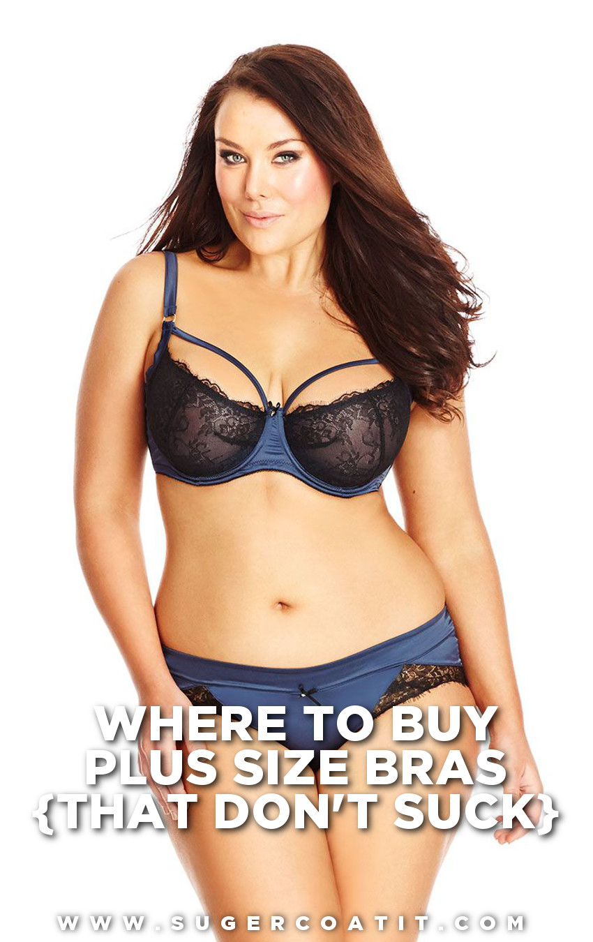 where to buy plus size bras that dont suck - suger coat it