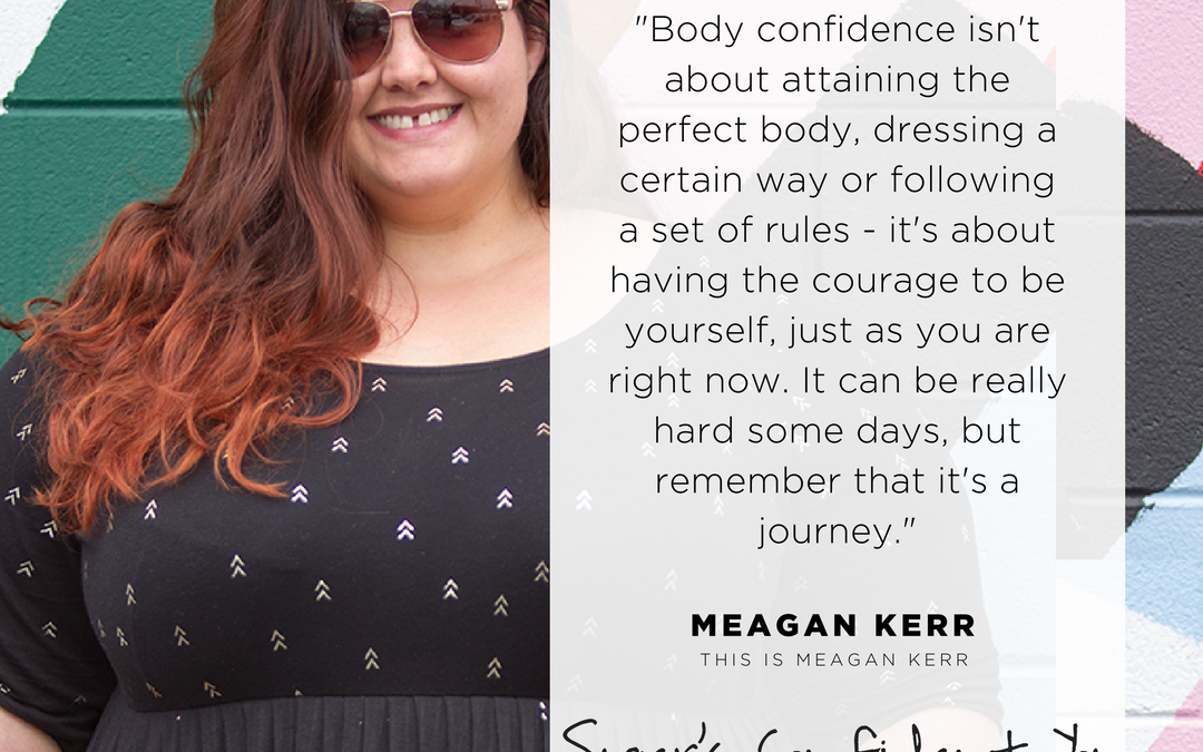 Starting the conversation for body confidence.