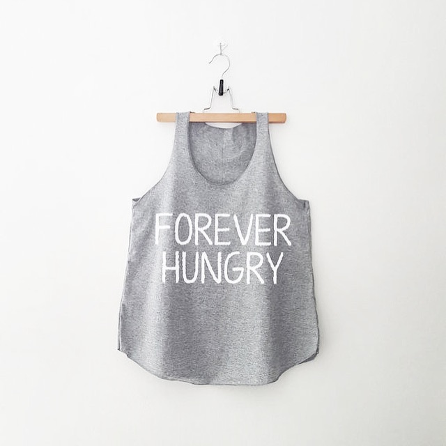 Forever Hungry Tank - via Etsy