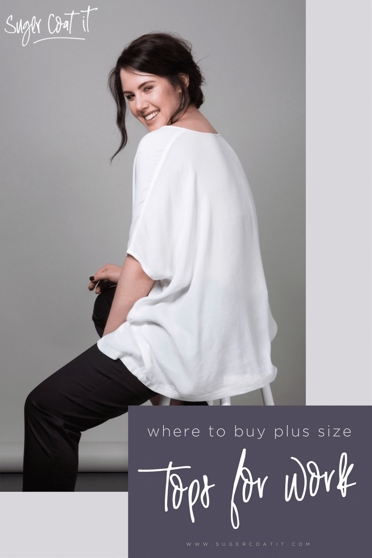 Where to buy plus size tops for work - Suger Coat It