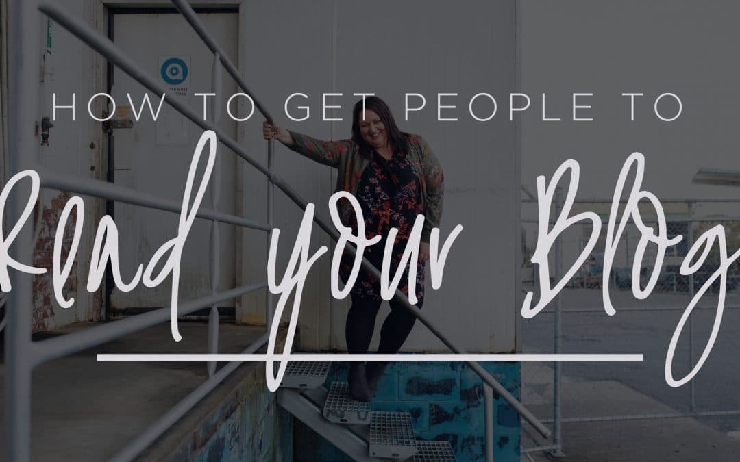 How-to get people to read your blog
