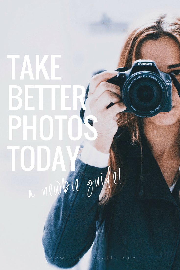 Take Better Photos Today - Suger Coat It
