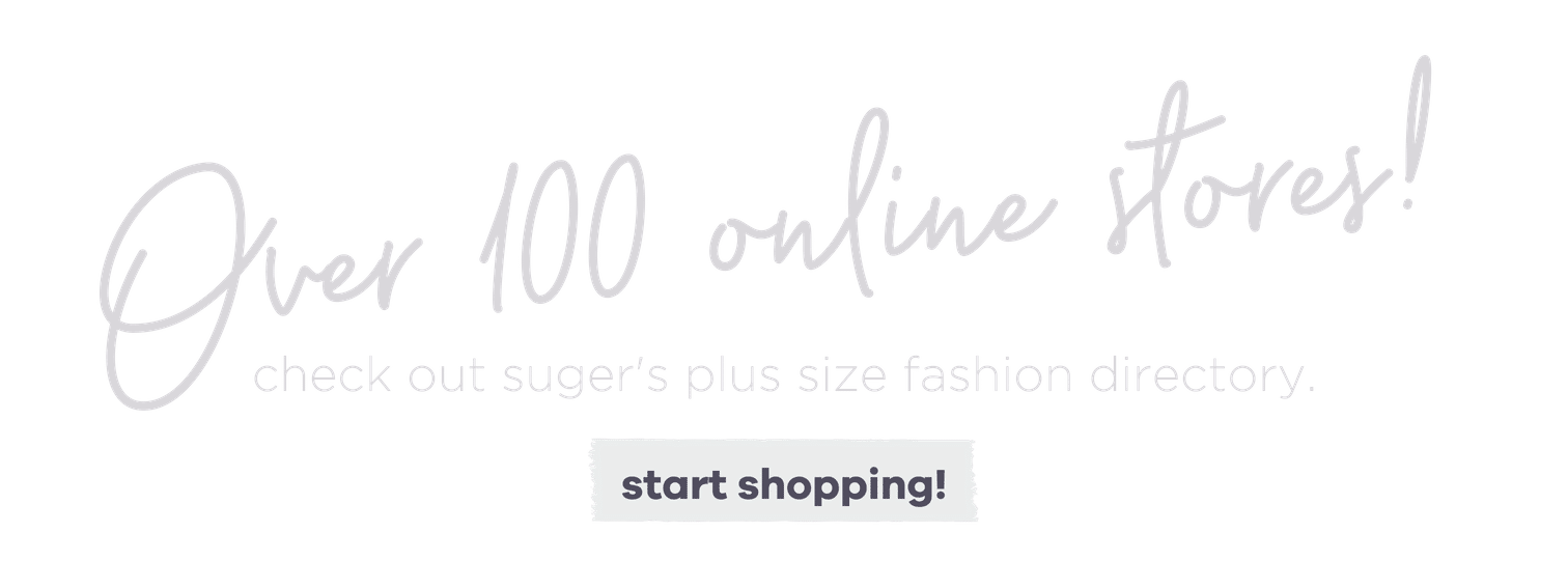 Plus Size Fashion Online Store Directory - Suger Coat It