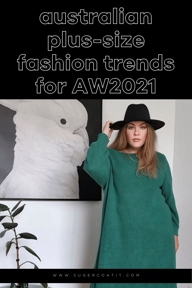Australian plus-size fashion trends for AW2021 - Suger Coat It