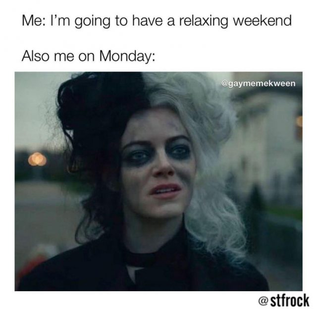 I'm going to have a relaxing weekend meme